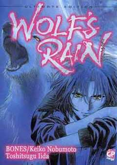 Copertina WOLF'S RAIN ULTIMATE EDITION n. - WOLF'S RAIN ULTIMATE EDITION, GP PUBLISHING