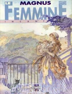 Copertina FEMMINE INCANTATE n. - LE FEMMINE INCANTATE, GRANATA PRESS