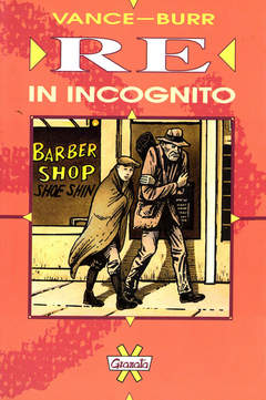 Copertina RE IN INCOGNITO n. - RE IN INCOGNITO, GRANATA PRESS
