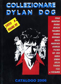 Copertina COLLEZIONARE DYLAN DOG 2006 n.1 - 2006 Brossurato, GRAPHICOMP