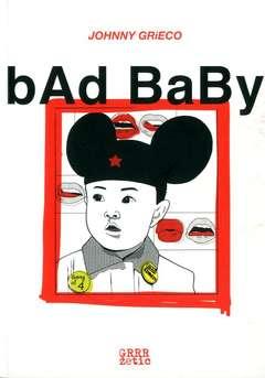 Copertina BAD BABY n. - BAD BABY, GRRRZ COMIC ART BOOK