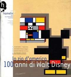 Copertina HAMELIN n.2 - ZIO D AMERICA 100 ANNI DI DISNEY, HAMELIN ASS. CULTURALE