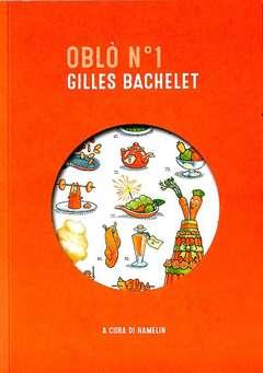 Copertina OBLO' n.1 - GILLES BACHELET, HAMELIN ASS. CULTURALE