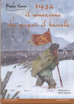 Copertina 1432 VENEZIANO CHE SCOPRI' n. - PIETRO QUERINI IL VENEZIANO CHE SCOPRI' IL BACCALA, HAZARD