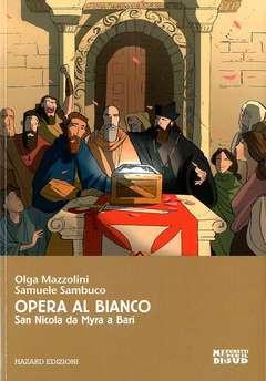 Copertina MIDI FUMETTI PER IL SUD n.2 - OPERA AL BIANCO, HAZARD