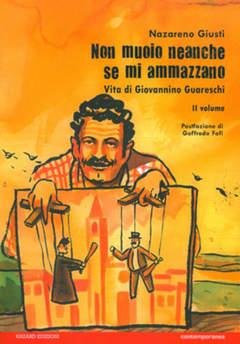Copertina NON MUOIO NEANCHE SE MI...(m2) n.2 - VITA DI GIOVANNINO GUARESCHI, HAZARD