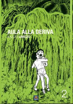 Copertina AULA ALLA DERIVA n.2 - AULA ALLA DERIVA (m3), HIKARI