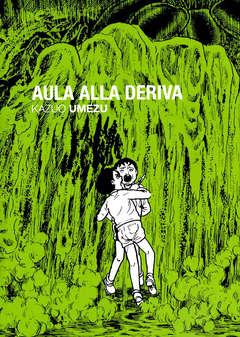 Copertina AULA ALLA DERIVA Cofanetto n.2 - Cofanetto Completo - AULA ALLA DERIVA 1/3, HIKARI