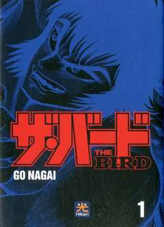 Copertina BIRD (m2) n.1 - THE BIRD, HIKARI