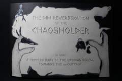 Copertina DIM REVERBERATION OF THE...m8 n.1 - THE DIM REVERBERATION OF THE CHAOSHOLDER, HOLLOW PRESS