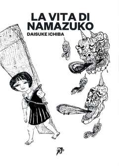 Copertina LIFE OF NAMAZUKO n. - THE LIFE OF NAMAZUKO, HOLLOW PRESS