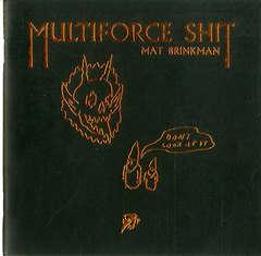 Copertina MULTIFORCE SHIT n. - MULTIFORCE SHIT, HOLLOW PRESS