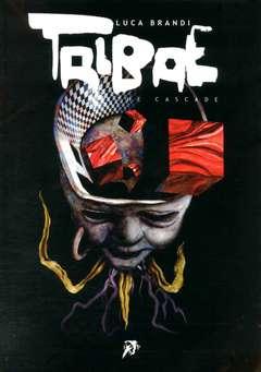 Copertina TRIBAE THE CASCADE n. - TRIBAE - THE CASCADE, HOLLOW PRESS
