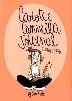 Copertina CAROTE E CANNELLA JOURNAL n. - CAROTE E CANNELLA JOURNAL - QUANDO TI PARE, HOP! EDIZIONI