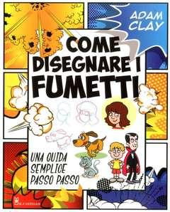 Copertina COME DISEGNARE n.10 - COME DISEGNARE I FUMETTI, IL CASTELLO