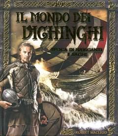 Copertina MONDO DI... n.9 - IL MONDO DEI VICHINGHI, IL CASTELLO
