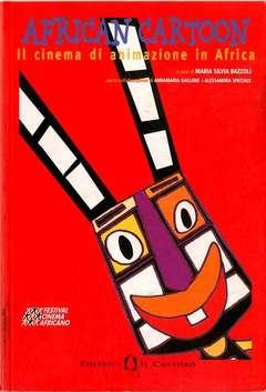 Copertina AFRICAN CARTOON n. - CINEMA DI ANIMAZIONE IN AFRICA, IL CASTORO