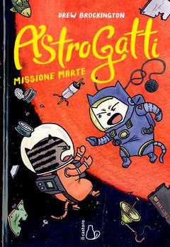 Copertina ASTROGATTI n.2 - MISSIONE MARTE, IL CASTORO