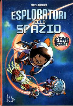 Copertina ESPLORATORI DELLO SPAZIO n. - STAR SCOUT, IL CASTORO