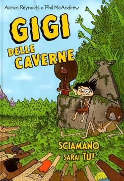 Copertina GIGI DELLE CAVERNE n.2 - SCIAMANO SARAI TU, IL CASTORO