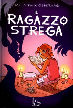 Copertina RAGAZZO STREGA n. - IL RAGAZZO STREGA, IL CASTORO