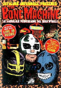 Copertina BONE MACHINE LIVE IN VEGAS n. - THE BONE MACHINE LIVE IN VEGAS, IN YOUR FACE COMIX