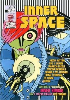 Copertina INNER SPACE n.3 - INNER SPACE, IN YOUR FACE COMIX