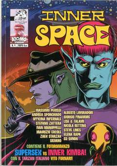 Copertina INNER SPACE n.4 - INNER SPACE, IN YOUR FACE COMIX