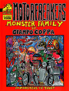 Copertina MOTORFREAKERS Limited Edition n. - MONSTER FAMILY (con serigrafia numerata e firmata), IN YOUR FACE COMIX
