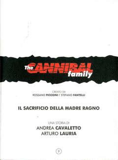 Copertina CANNIBAL FAMILY BOOK n.9 - IL SACRIFICIO DELLA MADRE RAGNO, INKIOSTRO EDIZIONI