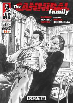 Copertina CANNIBAL FAMILY Nuova Ristampa n.6 - CORDA TESA, INKIOSTRO EDIZIONI