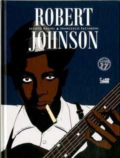 Copertina ROBERT JOHNSON n. - ROBERT JOHNSON, INKIOSTRO EDIZIONI