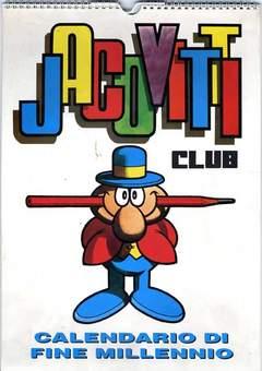 JACOVITTI CLUB - JACOVITTI CALENDARIO FINE MIL.