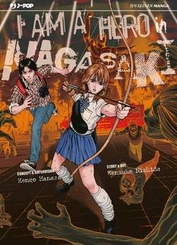 Copertina I AM A HERO IN NAGASAKI n. - I AM A HERO IN NAGASAKI, JPOP