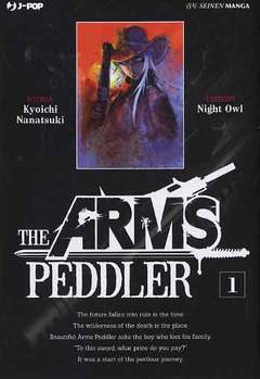 Copertina ARMS PEDDLER n.1 - THE ARMS PEDDLER, JPOP