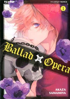Copertina BALLAD X OPERA n.1 - BALLAD X OPERA, JPOP