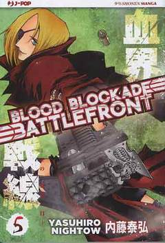 Copertina BLOOD BLOCKADE BATTLEFRONT m10 n.5 - BLOOD BLOCKADE BATTLEFRONT, JPOP