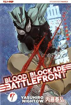 Copertina BLOOD BLOCKADE BATTLEFRONT m10 n.7 - BLOOD BLOCKADE BATTLEFRONT, JPOP