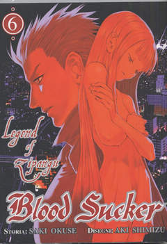 Copertina BLOOD SUCKER - LEGEND OF ZIPANGU n.6 - BLOOD SUCKER - LEGEND OF ZIPANGU, JPOP