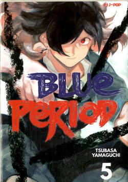 Copertina BLUE PERIOD n.5 - BLUE PERIOD, JPOP