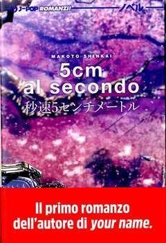 Copertina 5 CM AL SECONDO n. - 5 CM AL SECONDO - Romanzo, JPOP