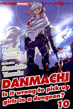 Copertina DANMACHI Novel n.10 - DANMACHI - Light Novel, JPOP