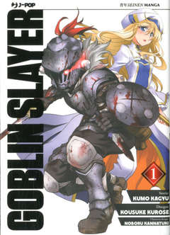 Copertina GOBLIN SLAYER n.1 - GOBLIN SLAYER, JPOP