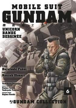 Copertina GUNDAM UNICORN BANDE DESSINEE n.6 - GUNDAM UNICORN - BANDE DESSINEE (m17), JPOP