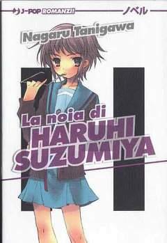 Copertina HARUHI SUZUMIYA romanzo n.3 - LA NOIA DI HARUHI SUZUMIYA, JPOP