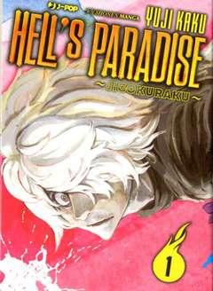 Copertina HELL'S PARADISE JIGOKURAKU n.1 - HELL'S PARADISE - JIGOKURAKU, JPOP