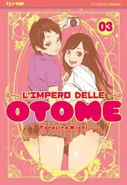 Copertina IMPERO DELLE OTOME n.3 - L'IMPERO DELLE OTOME, JPOP