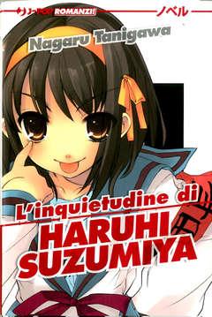 Copertina INQUIETUDINE DI HARUI SUZUMIYA n. - L'INQUIETUDINE DI HARUI SUZUMIYA Novel, JPOP