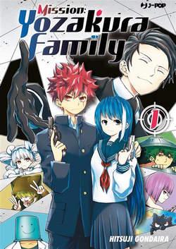 Copertina MISSION YOZAKURA FAMILY n.1 - MISSION YOZAKURA FAMILY 1, JPOP