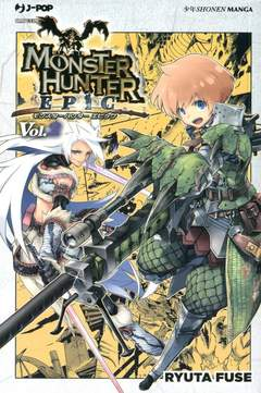 Copertina MONSTER HUNTER EPIC n.2 - MONSTER HUNTER EPIC, JPOP